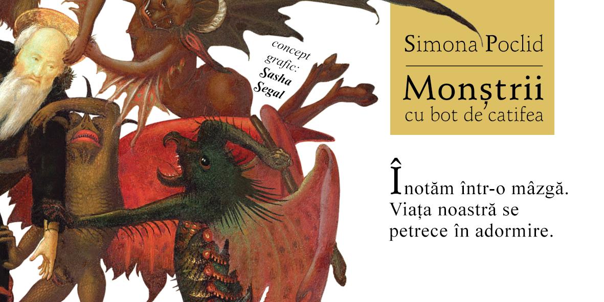 Monștrii cu bot de catifea Simona Poclid