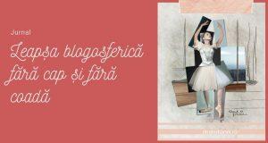 Leapșă blogosferică fără cap și fără coadă
